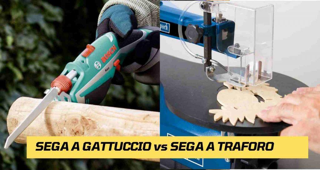 Differenza Tra Sega a gattuccio e Sega Da Traforo